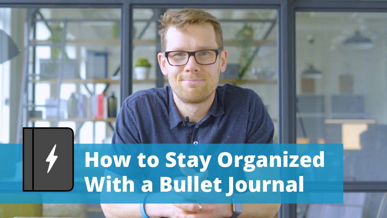 How To Stay More Organized With A Bullet Journal Article