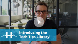 introducing the tech tips video library