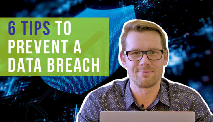 What are the best ways to protect my business from a data breach?